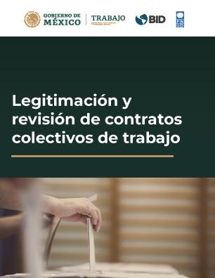 LEGITIMACIÓN Y REVISIÓN DE CONTRATOS COLECTIVOS DE TRABAJO