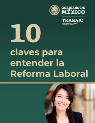 10 CLAVES PARA ENTENDER LA NUEVA REFORMA LABORAL
