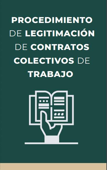PROCEDIMIENTO DE LEGITIMACIÓN DE CONTRATOS COLECTIVOS DE TRABAJO